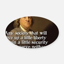 Ben Franklin Quote Oval Car Magnet