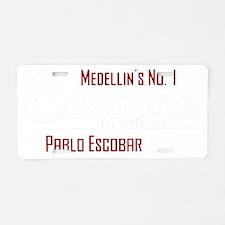 Cocaine - Pablo Escobar Aluminum License Plate