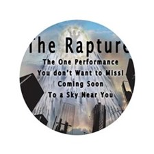 "The Rapture 3.5"" Button"