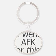 went AFK for this Oval Keychain