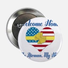 "Welcome Home Airman 2.25"" Button"