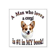 "A Man who loves a Corgi - D Square Sticker 3"" x 3"""
