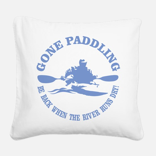 Gone Paddling 3 Square Canvas Pillow