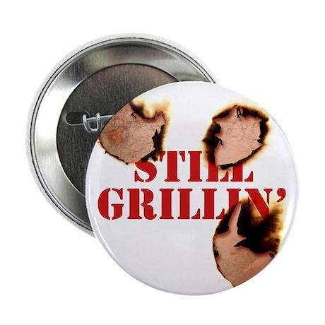 "StillGrillin 2.25"" Button"