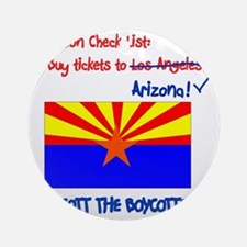 Arizona-Boycott the Boycotter 2c Round Ornament
