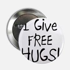 """I Give Free Hugs 2.25"""" Button"""
