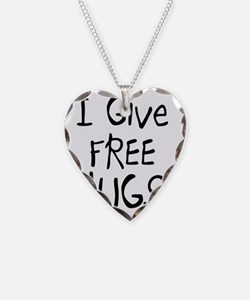 I Give Free Hugs Necklace