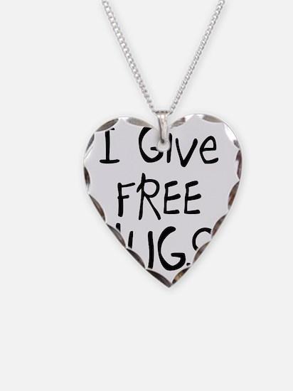 I Give Free Hugs Necklace