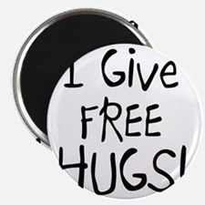 I Give Free Hugs Magnet