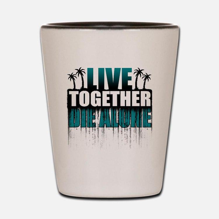 live-together-island-tl-hl- Shot Glass