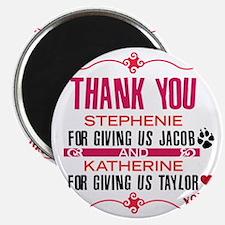 Thank you Stephanie and Katherine (Jacob) Magnet