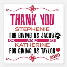 """Thank you Stephanie and  Square Car Magnet 3"""" x 3"""""""