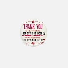 Thank you Stephanie and Katherine (Jac Mini Button