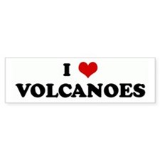 I Love VOLCANOES Bumper Bumper Sticker