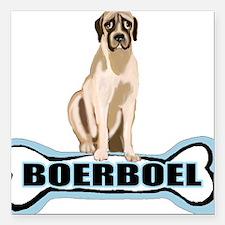 "bone BOERBOEL Square Car Magnet 3"" x 3"""