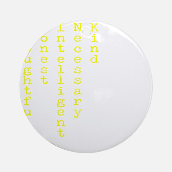 Think Yellow Transparent Round Ornament