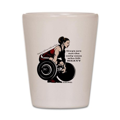 Woman Powerlifter with changes in text Shot Glass