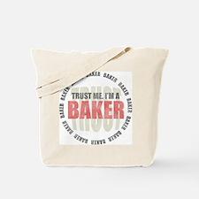 Trust Baker Tote Bag