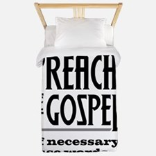Preach the Gospel 1_light Twin Duvet