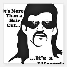"Mullet-Lifestyle Square Car Magnet 3"" x 3"""