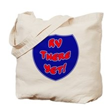 RVThere-HighwaySign Tote Bag