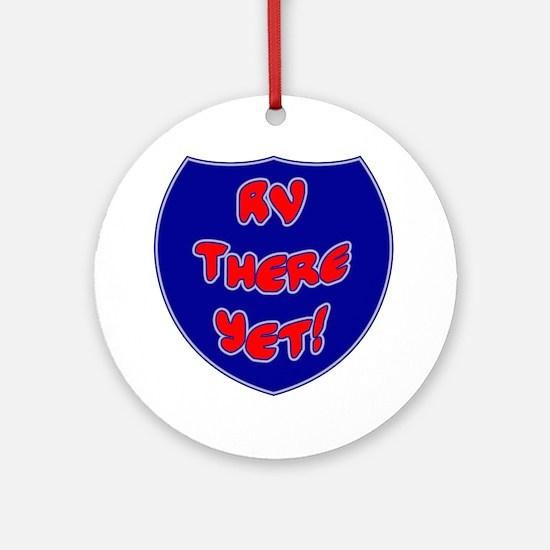 RVThere-HighwaySign Round Ornament