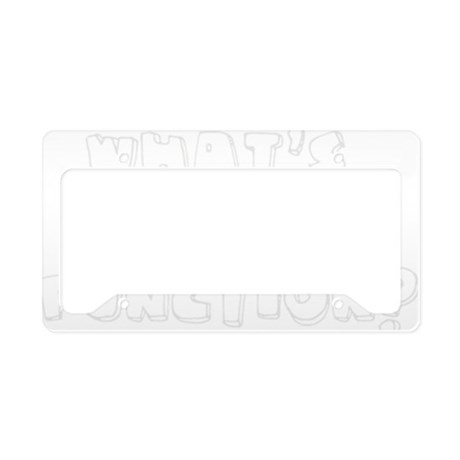 Whats Your Function? License Plate Holder