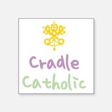 "CradleCatholic_both Square Sticker 3"" x 3"""