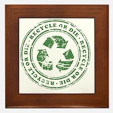 Recycle or Die Framed Tile
