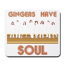 Gingers Have Soul Mousepad