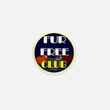 FUR FREE CLUB2 Mini Button