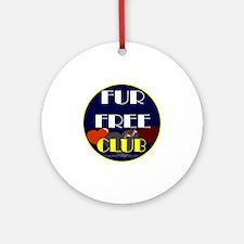 FUR FREE CLUB2 Round Ornament