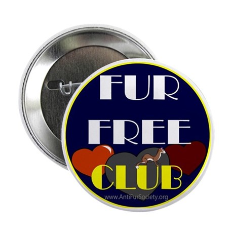 "FUR FREE CLUB2 2.25"" Button"