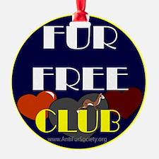 FUR FREE CLUB2 Ornament