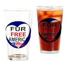 FUR FREE AMERICA2 Drinking Glass