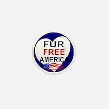 FUR FREE AMERICA2 Mini Button