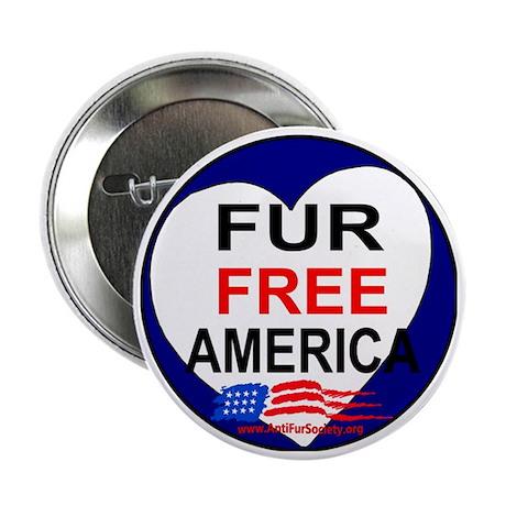 "FUR FREE AMERICA2 2.25"" Button"