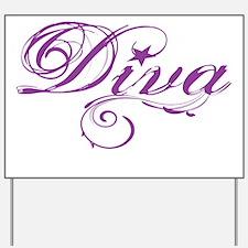 Diva Yard Sign