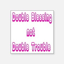 """doubleblessing2 Square Sticker 3"""" x 3"""""""