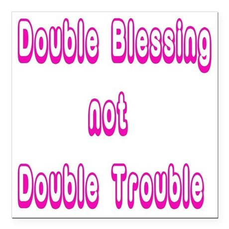 "doubleblessing2 Square Car Magnet 3"" x 3"""