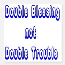 """doubleblessing4 Square Car Magnet 3"""" x 3"""""""