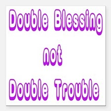 """doubleblessing1 Square Car Magnet 3"""" x 3"""""""