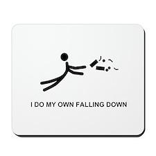 I Do My Own Falling... - Mousepad