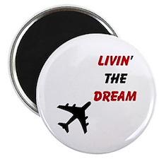 """Living The Dream 2.25"""" Magnet (10 pack)"""