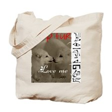 DROP FUR LOVE ME Tote Bag