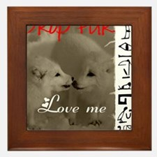 DROP FUR LOVE ME Framed Tile