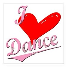 """I Love to new heart Danc Square Car Magnet 3"""" x 3"""""""