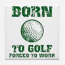 Born To Golf Tile Coaster