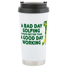 A Bad Day Golfing Travel Mug
