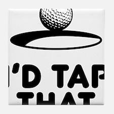 I'd Tap That Tile Coaster